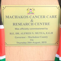 Governor Alfred Mutua Opens A Cancer Centre in Machakos.